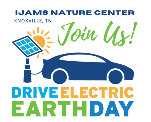 Ijams Nature Center Knoxville, TN: Drive Electric Earth Day Logo