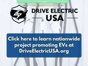 EV plugs, Drive Electric USA logo, 'Click here to learn more about this nationwide project promoting EVs at DriveElectricUSA.org'