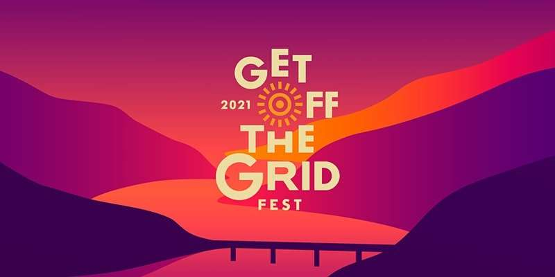 """""""Get Off the Grid Fest"""" white text on top of a pink, purple, and orange mountain background"""